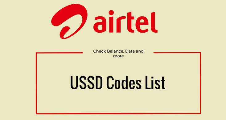 Airtel USSD Code List To Check Balance, Data and More