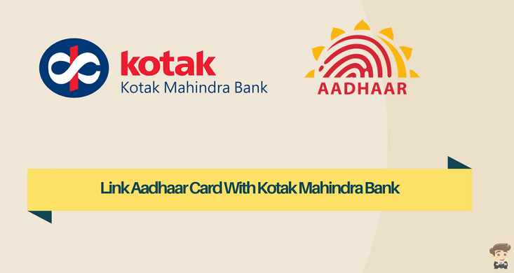 How To Link Aadhaar Card With Kotak Mahindra Bank Account
