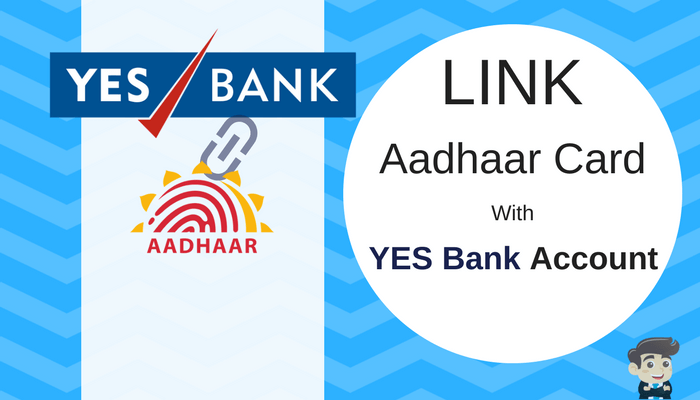 yes bank aadhaar link