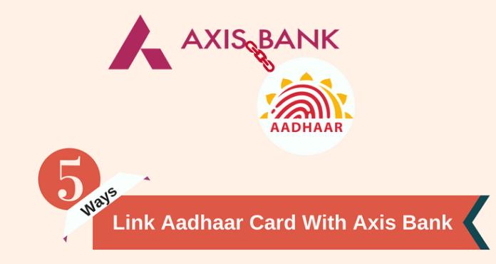 Axis bank link aadhaar