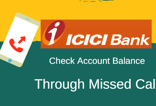 icici account balance check missed call