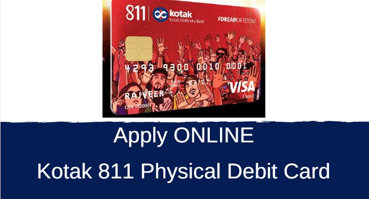 How To Apply Kotak 811 Physical Debit Card Alldigitaltricks