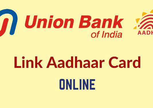 Union Bank of India Link Aadhaar Online