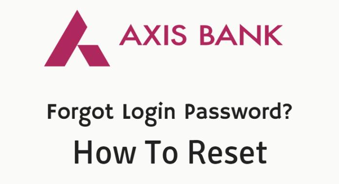 Axis bank net banking forgot password reset online