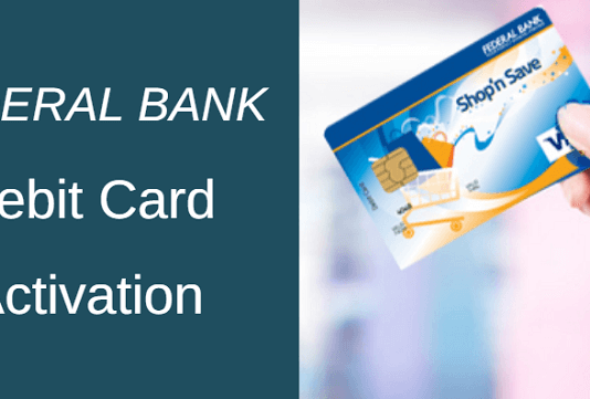 Federal bank new debit card activate PIN generate