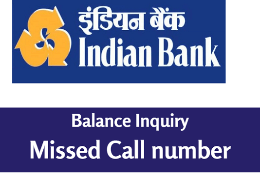Indian bank account balance check missed call number