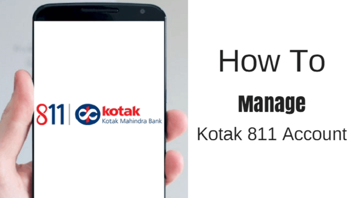 How To Manage Kotak 811 Account Online Alldigitaltricks