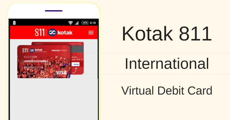 Kotak 811 Virtual Debit Card All You Need To Know