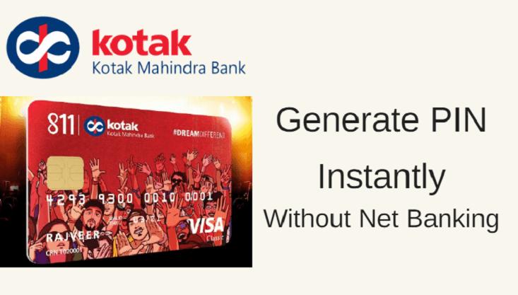 Generate Kotak Debit Card Pin Without Net Banking Mobile