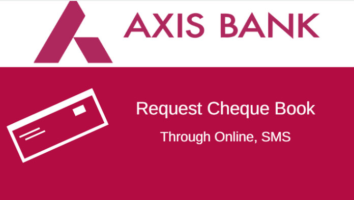 Axis Bank Cheque Book Request Online