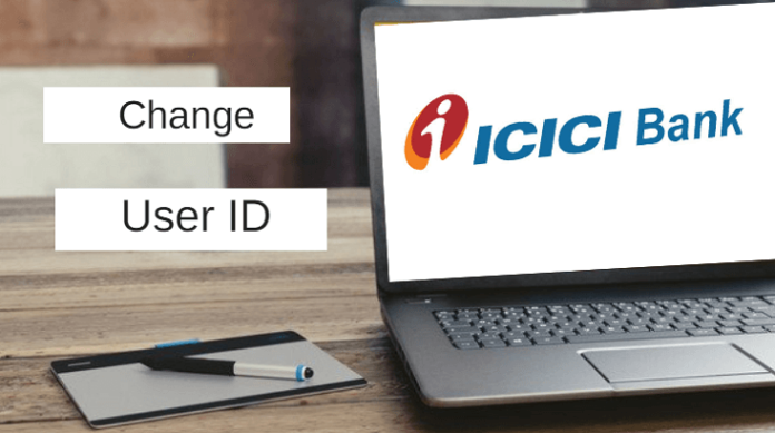 How To Change/Update User ID ICICI Net Banking
