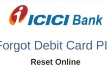 ICICI forgot debit card pin