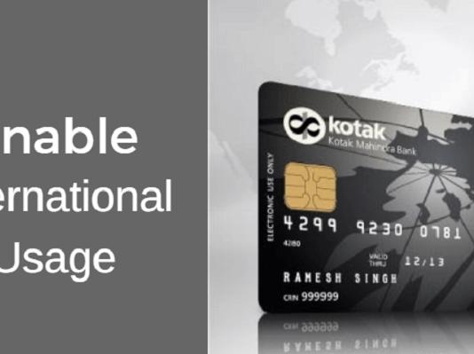 Kotak debit card enable International usage