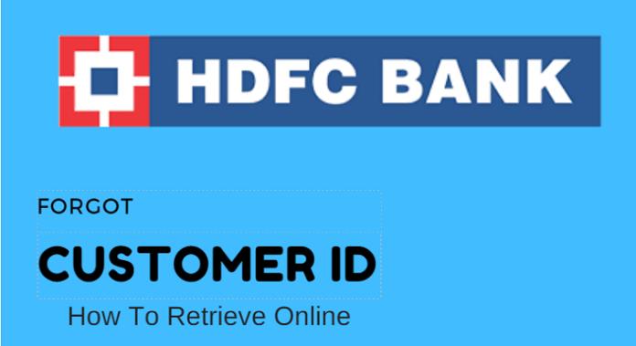 Forgot Hdfc Bank Customer Id User Id Retrieve Online