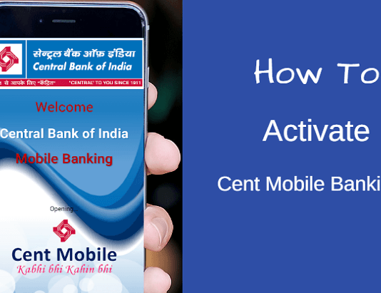Central bank of india mobile banking activation (Cent mobile activate)