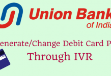 Union bank of India change generate pin through IVR