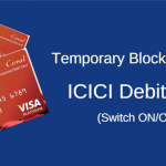 temporary block unblock icici atm debit card