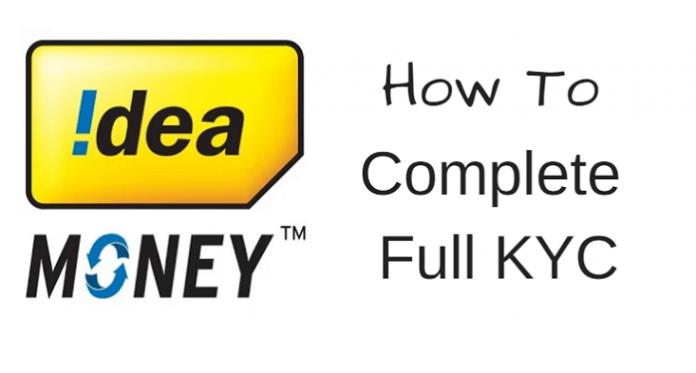 Idea Money Submit Full Kyc Online Amp Upgrade Wallet Limit