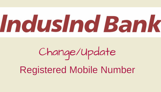 Indusind Bank change registered mobile number online
