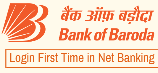First Time Login in Bank of Baroda Net Banking