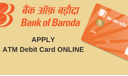 Bank of Baroda ATM Debit card apply online